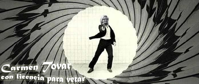Carmen Tovar, con licencia para vetar.