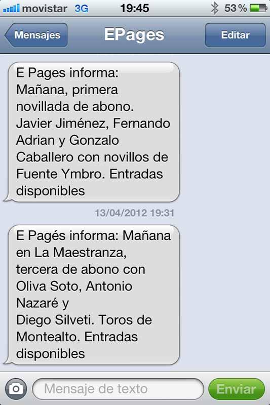 Los continuos mensajes a móviles de la empresa Pagés siempre concluyen con el mismo slogan: