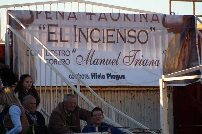 Apoyo de la peña taurina local 'El Incienso'.